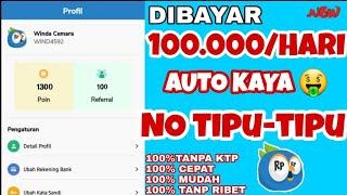 DIBAYAR! 100 ribu Perhari    Aplikasi Penghasil Uang 2020