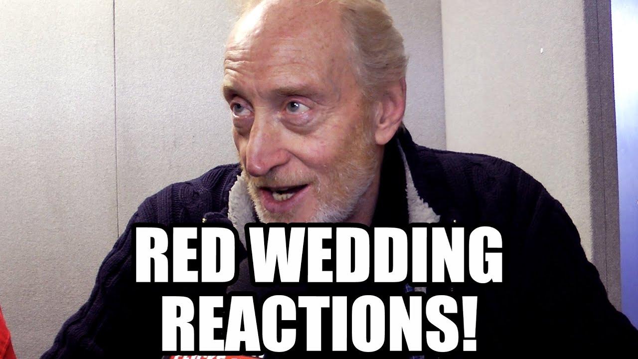 Of Thrones Red Wedding Reactions Tywin Arya Hodor Blackfish Margaery Loras Talisa You