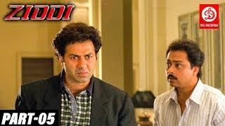 Ziddi - Bollywood Action Movies PART - 05 | Sunny Deol, Raveena Tandon | Romantic Action Drama Movie