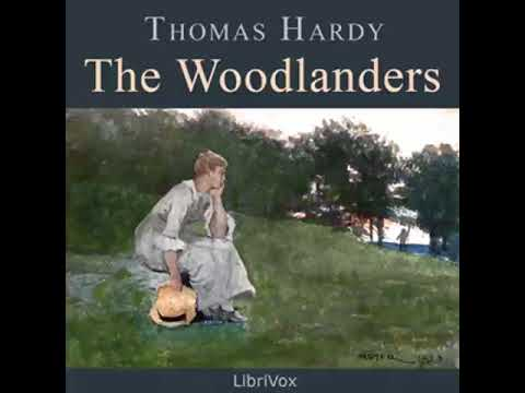 The Woodlanders by Thomas Hardy | Full Audiobook with subtitles | Part 1 of 2