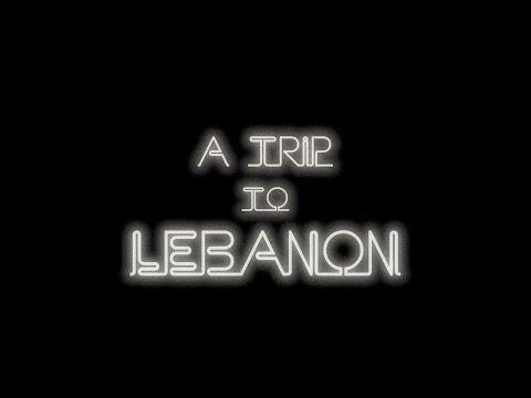 A trip to Lebanon