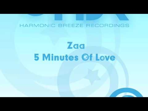 Zaa - 5 Minutes Of Love (Silver J & Catania Remix) [Harmonic Breeze]