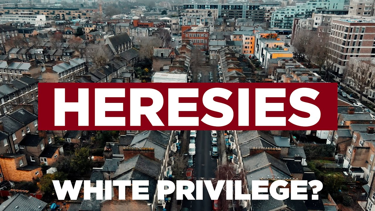 Heresies Ep. 2: White Privilege? The Demonisation of the White Working Class