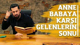 Anne Babaya Karşı Gelenlerin Sonu - Mehmet Yıldız