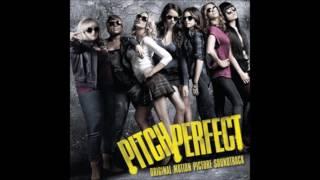 Pitch Perfect - The Barden Bellas - Bellas Regionals (Audio)