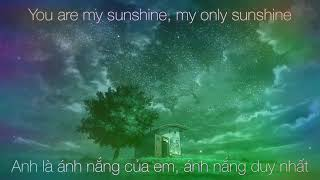 [Lyrics+Vietsub] You Are My Sunshine - Jasmin Thompson (Cover)