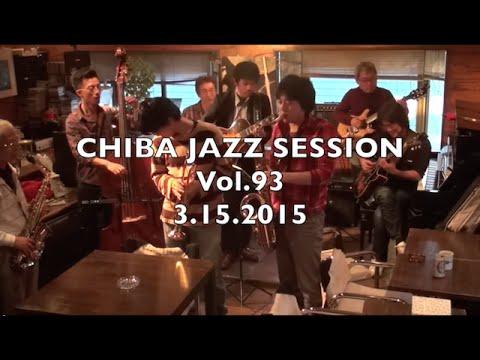Chiba Jazz Session@Coltrane INAGE Vo 93 3.15.2015 2/2