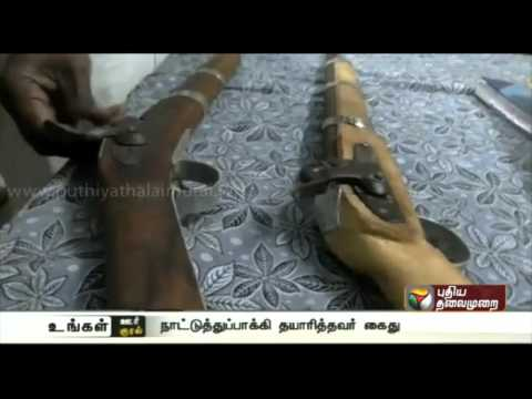Man arrested for manufacturing country guns in Gudiyatham, Vellore
