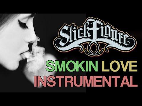 Stick Figure - Smokin' Love (Cover / Instrumental)