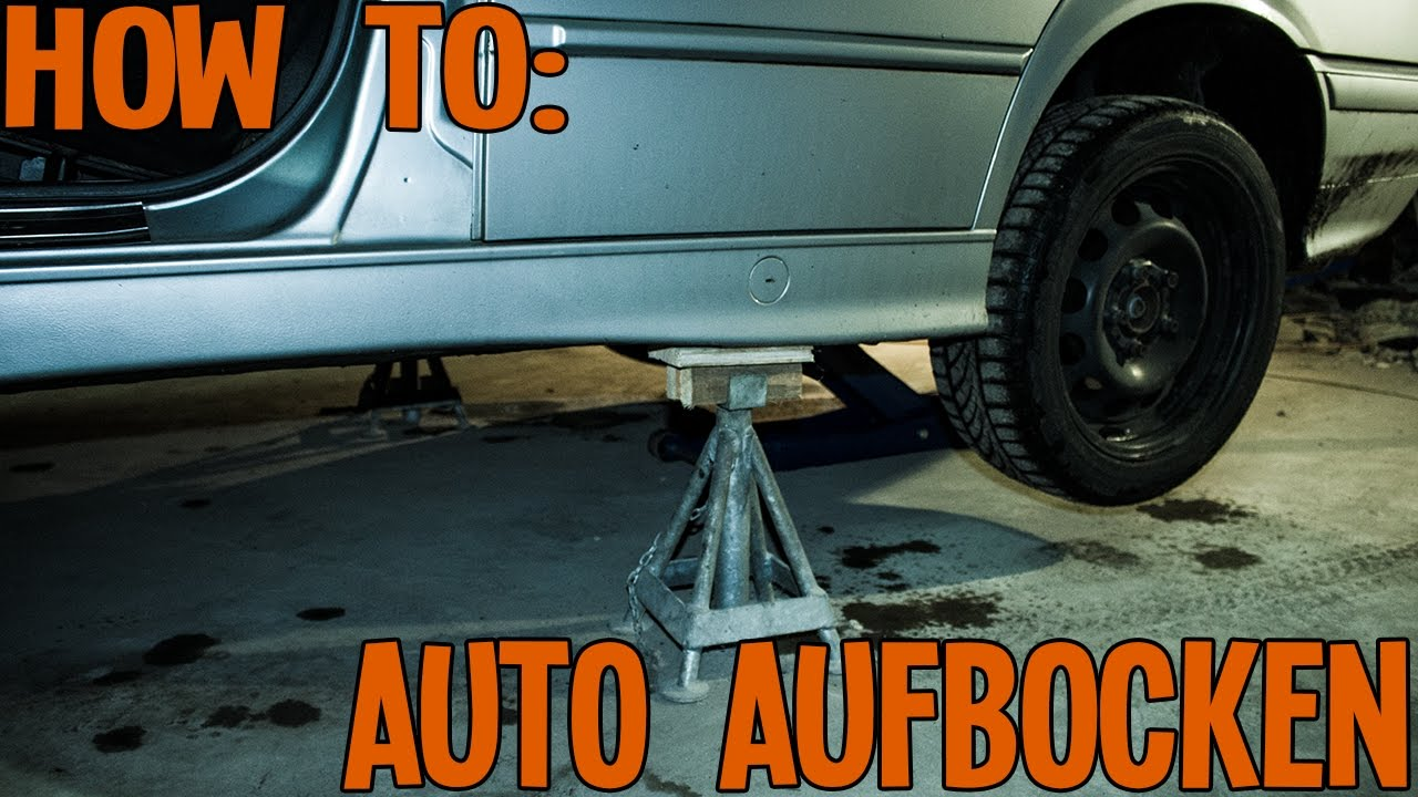 Autonerds How To Auto Aufbocken Youtube