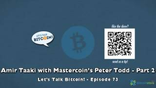 Amir Taaki with Mastercoin's Peter Todd - Part 2