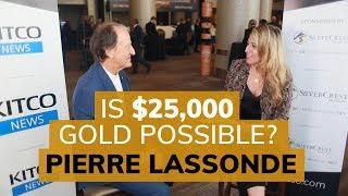 Why gold could reach highs of $25,000 - Pierre Lassonde