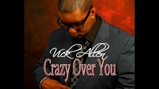 Vick Allen - Crazy Over You Official Video