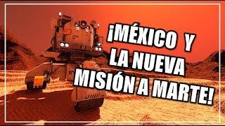 CIENCIA A LA MEXICANA | México en la nueva misión a Marte.