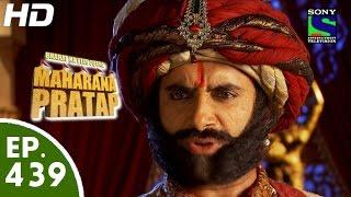 Bharat Ka Veer Putra Maharana Pratap - महाराणा प्रताप - Episode 439 - 23rd June, 2015