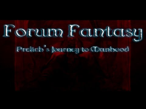 Forum Fantasy - Prelich's Journey to Manhood RELEASE TRAILER! (COMING NOVEMBER 1ST!)