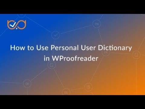How to Use Personal User Dictionary in WProofreader
