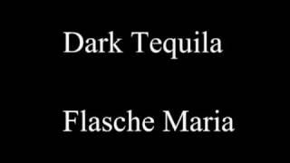 Dark Tequila - Flasche Maria