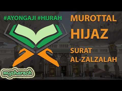 murottal-terbaik-tartil-alquran-juz-30-surat-al-zalzalah-lagu-/-irama-hijaz-merdu-terbaru