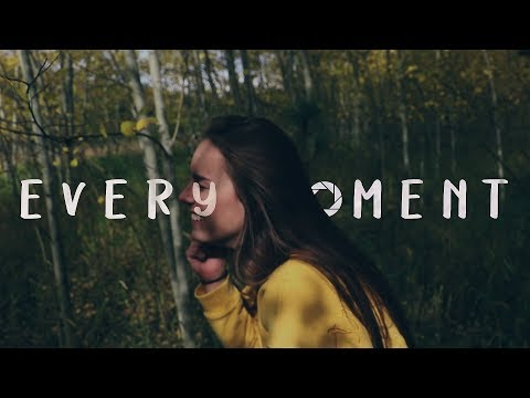 EVERY MOMENT - A Short Film