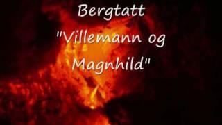 Bergtatt - Villemann og Magnhild