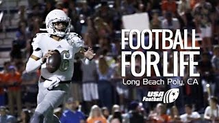 Football for Life - Long Beach Poly: Episode 5