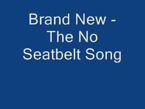 Brand New - The No Seatbelt Song [audio]