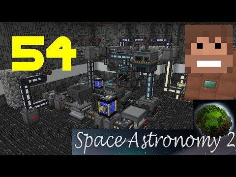 """Space Astronomy 2, E54 - """"Mekanism Tier 3 Ore Processing"""""""