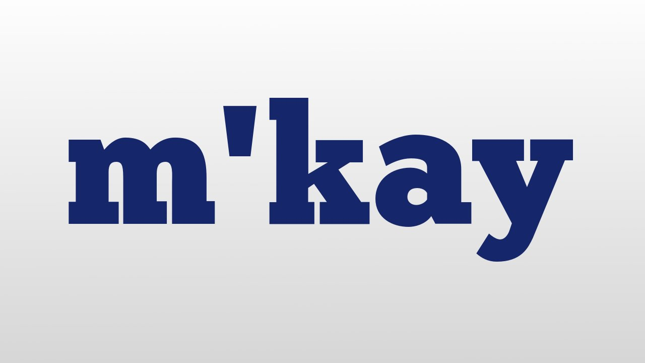 What does mkay mean in texting