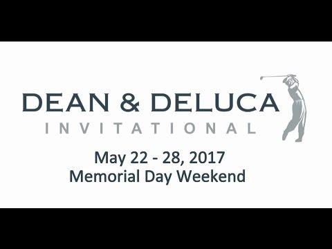 DEAN & DELUCA Invitational 2017