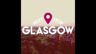 Next Stop Glasgow