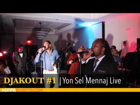 Djakout #1 - Yon Sel Mennaj Live Performance [ 5-26-18]