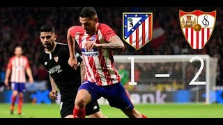 Atletico Madrid vs Sevilla 1-2 Resumen Highlights La Copa 17/01/2018 HD