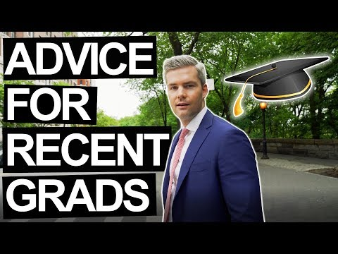 ADVICE FOR GRADUATES NO ONE ELSE WILL TELL YOU