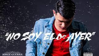 Jorge Guerra - No Soy El De Ayer