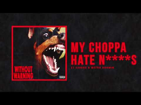 "Thumbnail: 21 Savage & Metro Boomin - ""My Choppa Hate N****s"" (Official Audio)"