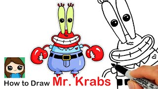 How to Draw Mr. Krabs | SpongeBob SquarePants