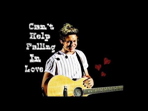 Niall Horan // Can't Help Falling In Love