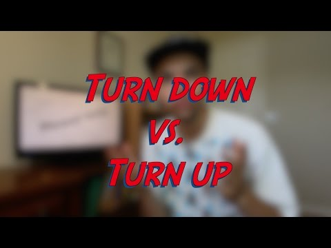 Turn down vs. Turn up - W3D4 - Daily Phrasal Verbs - Learn English online free video lessons