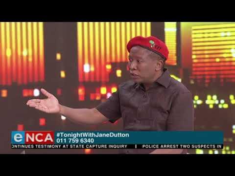 Tonight with Jane Dutton: Julius Malema on Solly Msimanga