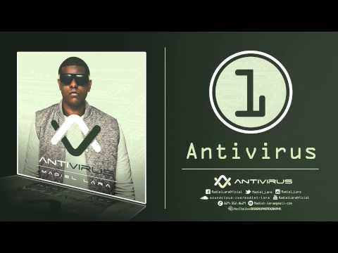 01.Madiel Lara - Antivirus (Prod. by @madiellara) (ANTIVIRUS)