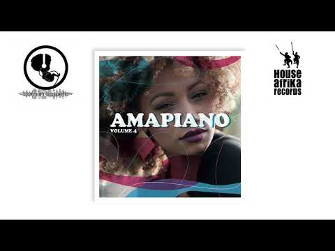House Afrika & Born In Soweto - AmaPiano Vol. 4 (Official Album Mix)