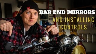 Installing CB750k motorcycle controls (hand grips, bar end mirrors, etc.) - (CB750K project pt. 4)
