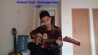 Menunggu kamu -  cover by achmad Yusuf