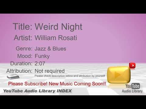 New Free Music 2018 Weird Night William Rosati Jazz & Blues Funky YouTube Audio Library BGM