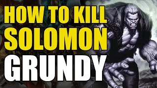 How To Kill DC's Zombie Hulk/Solomon Grundy (How To Kill Superheroes)