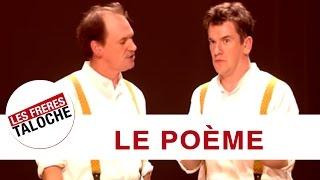 Les Frères Taloche - Le Poème
