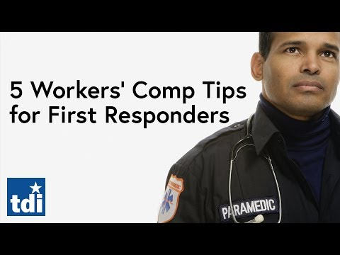 5 Workers' Comp Tips For First Responders   Division Of Workers' Compensation
