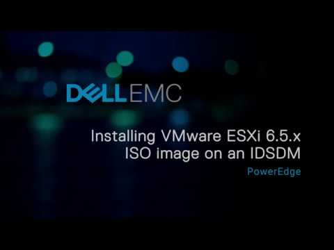 Installing VMware ESXi 6 5 x ISO image on an IDSDM for Dell EMC's 14th G of  PowerEdge systems