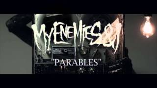 My Enemies & I - Parables